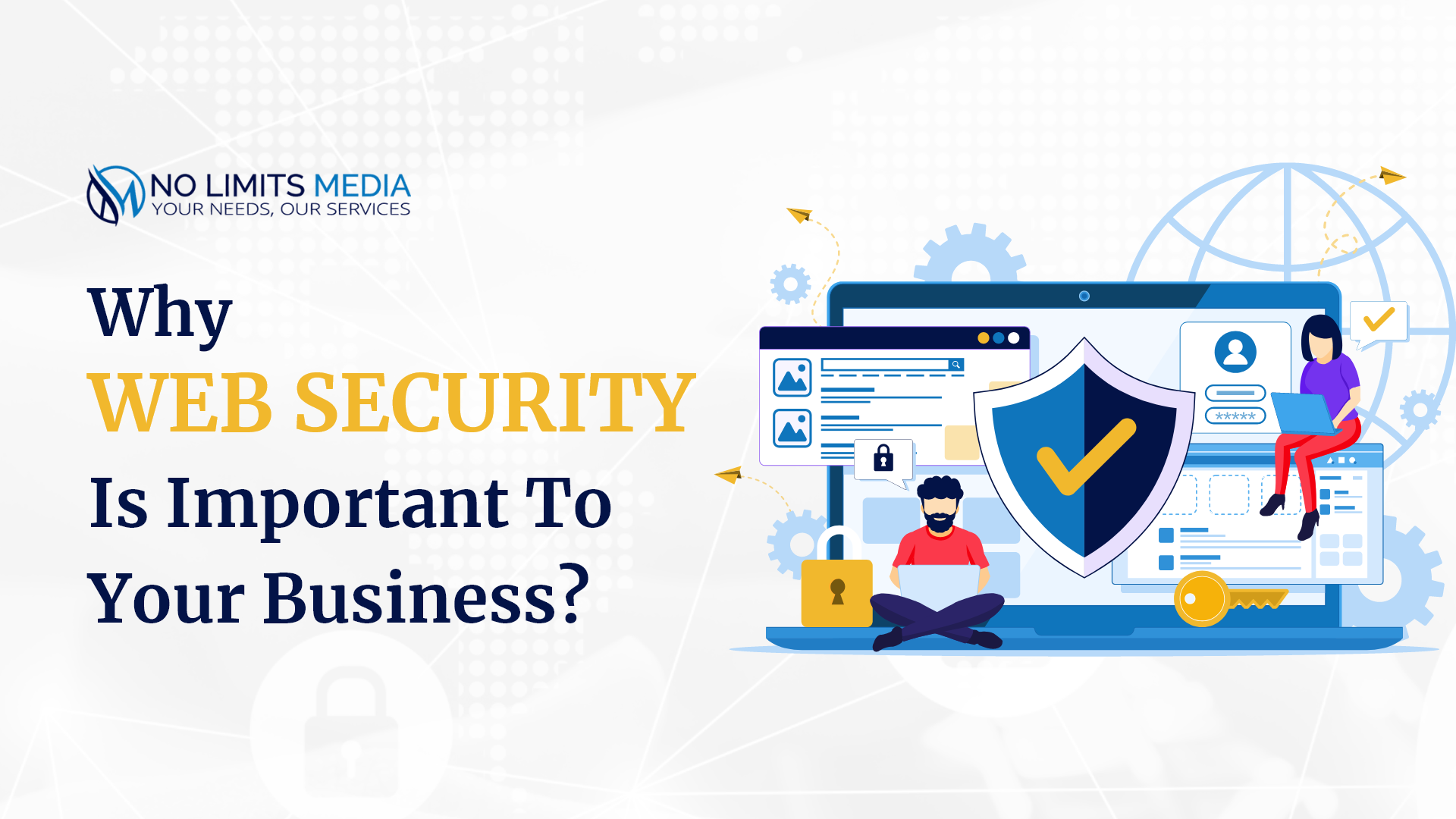 Why Web Security Is Important To Your Business?